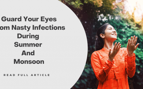 Eyes Infections During Summer And Monsoon